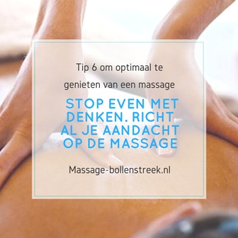 Massage tip 6 – Stop even met denken
